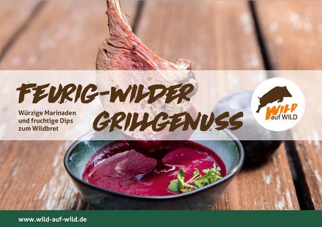 """Die Broschüre """"Feurig wilder Grillgenuss - Marinaden & Dips"""" erklärt die Zubereitung 12 außergewöhnlicher Soßen."""