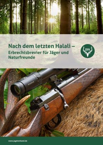 """Titelbild des Erbrechtsleitfaden """"Nach dem letzten Halali"""""""