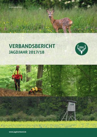 Verbandsbericht 2017/18 (Quelle: DJV)