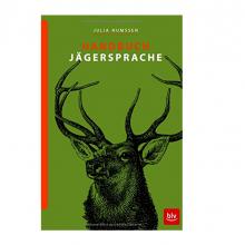 Handbuch der Jägersprache von Julia Numßen